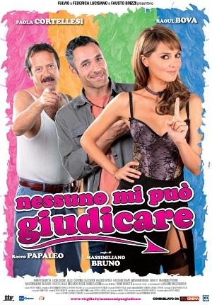 Секс бесплатно, любовь - за деньги / Nessuno mi puo giudicare (2011)