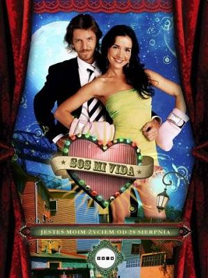 Ты – моя жизнь / Спаси мою жизнь / Sos mi vida (комедийный сериал 2006 – 2007)