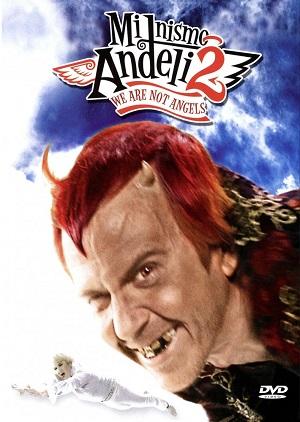 Мы не ангелы 2 / Mi nismo andjeli 2 (2005)