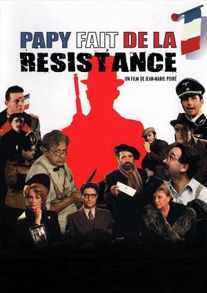 Папочка вступил в Сопротивление / Папочка борется в сопротивлении / Papy Fait De La Resistance (1983)