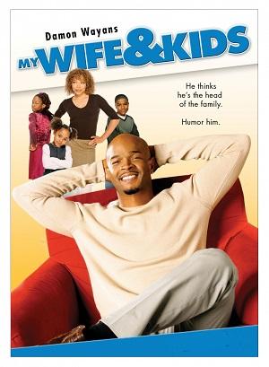 Моя жена и дети (комедийный сериал про черных 2001 – 2005) My Wife and Kids
