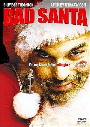 Плохой Санта / Bad Santa (2003)