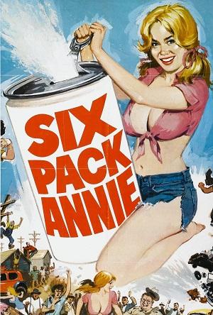 Шестизарядная Энни / Sixpack Annie (1975)
