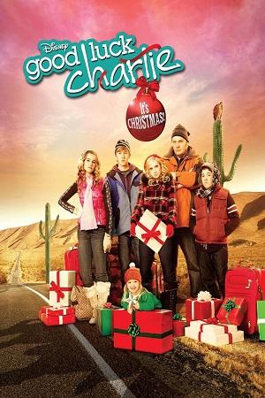 Держись, Чарли! Это Рождество! (новогодняя семейная комедия 2011) Good Luck Charlie, It's Christmas!