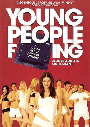 Молодежная лихорадка (молодежная секс-комедия 2007) Долбанутая молодежь / Молодежный секс / Young People Fucking