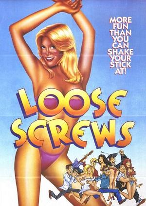 Сумасброды 2: Не в своем уме  (молодежная эротическая комедия 1985) Loose Screws