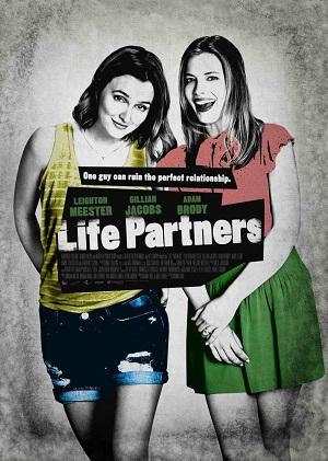 Партнеры по жизни (комедия про подруг 2014) Life Partners