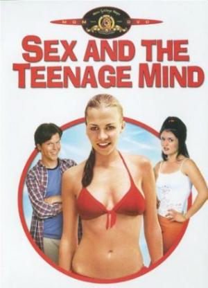 Подростковый секс (молодежная эро-комедия 2002) Секс и разум подростков / Sex and the Teenage Mind