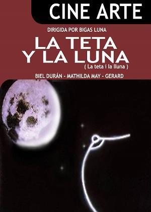 Титька и луна (эрокомедия 1994) La teta y la luna