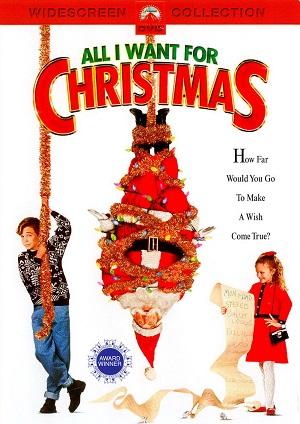 Все, что я хочу на Рождество  (семейная новогодняя комедия 1991) All I Want for Christmas