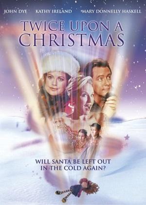 Еще раз в Рождество / Twice Upon a Christmas (2001)